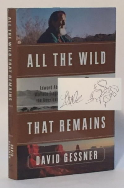 Image for All the Wild That Remains Edward Abbey, Wallace Stegner and the American West