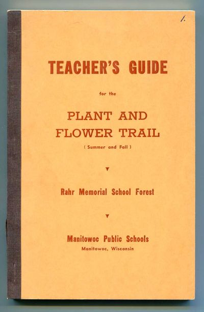 Image for Teacher's Guide for the Plant and Flower Trail, Rahr Memorial School Forest