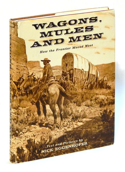 Image for Wagons, Mules and Men: How the Frontier Moved West