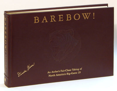 Image for Barebow! An Archer's Fair-Chase Taking of North America's Big-Game 29