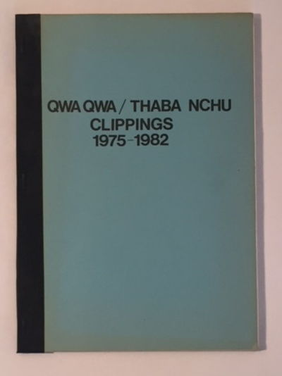 Image for Qwa Qwa / Thaba Nchu Clippings 1975-1982