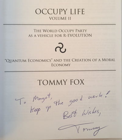 "Image for Occupy Life: The World Occupy Party as a Vehicle for R-Evolution, ""Quantum Economics"" and the Creation of a Moral Economy [Volumes I & II]"