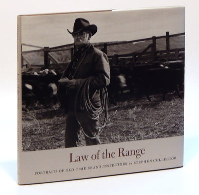 Image for Law of the Range: Portraits of Old-Time Brand Inspectors