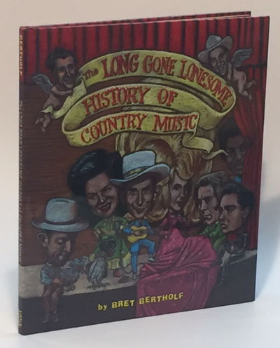 Image for The Long Gone Lonesome History of Country Music