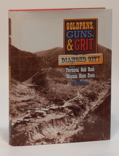 Image for Goldpans, Guns & Grit:  Diamond City