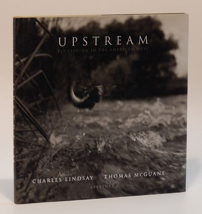 Image for Upstream: Fly Fishing in the American West