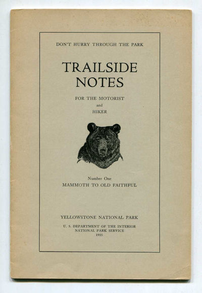 Image for Trailside Notes for the Motorist and Hiker, Number 1: Mammoth to Old Faithful, Yellowstone National Park