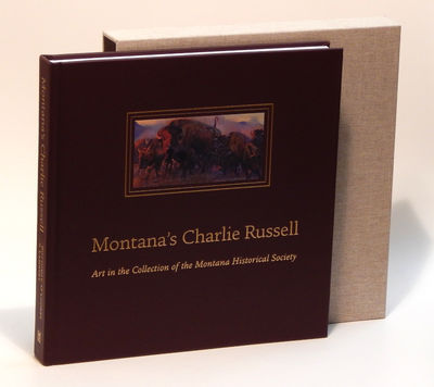 Image for Montana's Charlie Russell: Art in the Collection of the Montana Historical Society