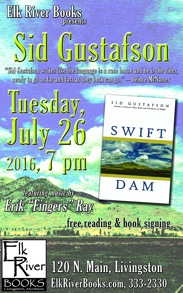 "Image for Sid Gustafson ""Swift Dam"" Poster, 26 July 2016"