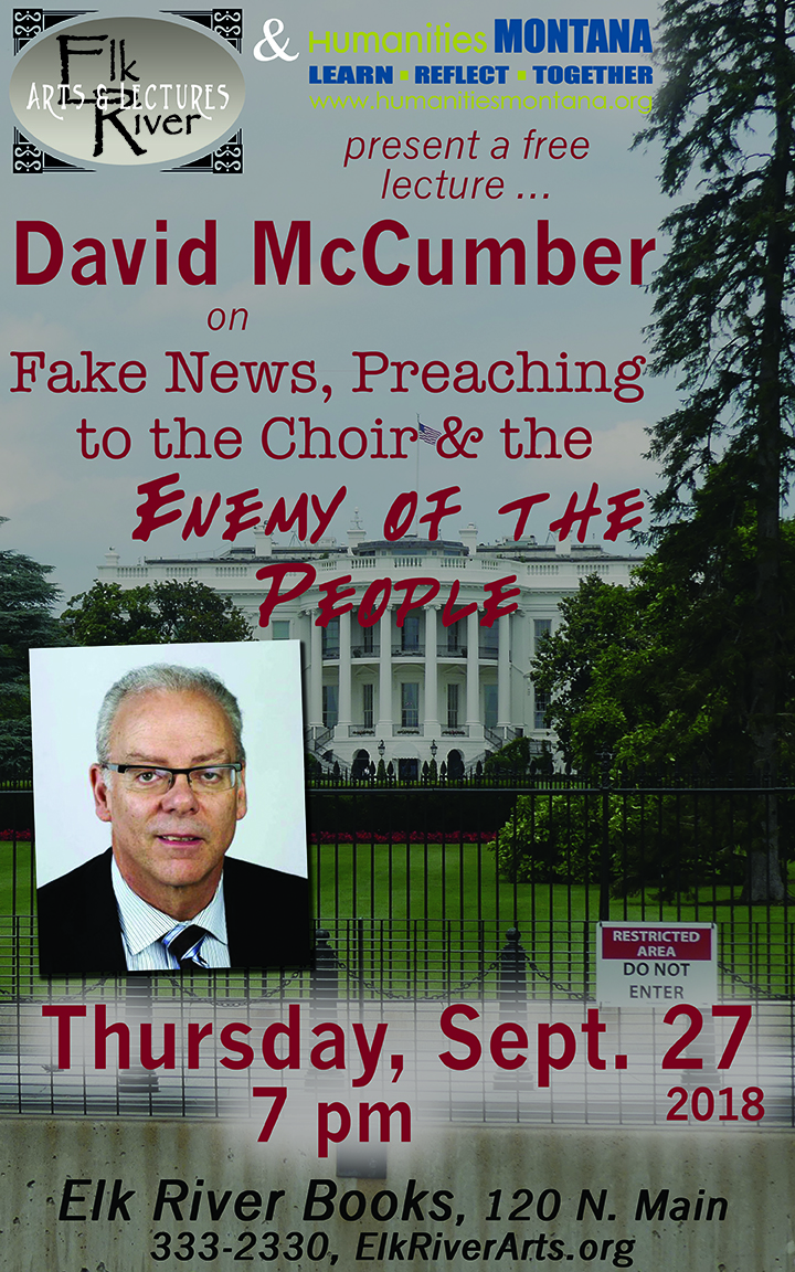 Image for David McCumber lecture event poster for Fake News, Preaching to the Choir and the Enemy of the People, 27 September 2018