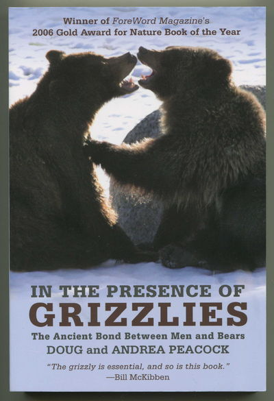 Image for In the Presence of Grizzlies: The Ancient Bond Between Men and Bears