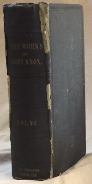 Image for The Works of John Knox, Volume 6