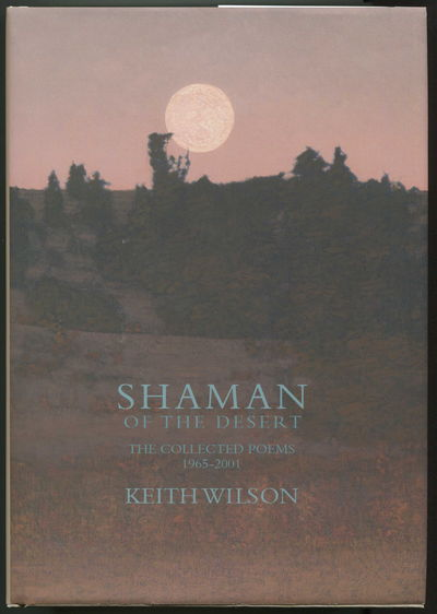 Image for Shaman of the Desert: The Collected Poems 1965 - 2001