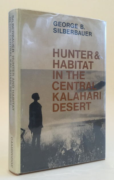 Image for Hunter and Habitat in the Central Kalahari Desert