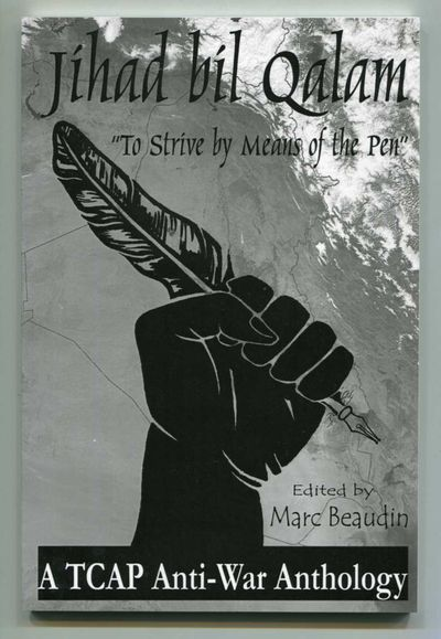 "Image for Jihad Bil Qalam ""To Strive by Means of the Pen"": A TCAP Anti-war Anthology"