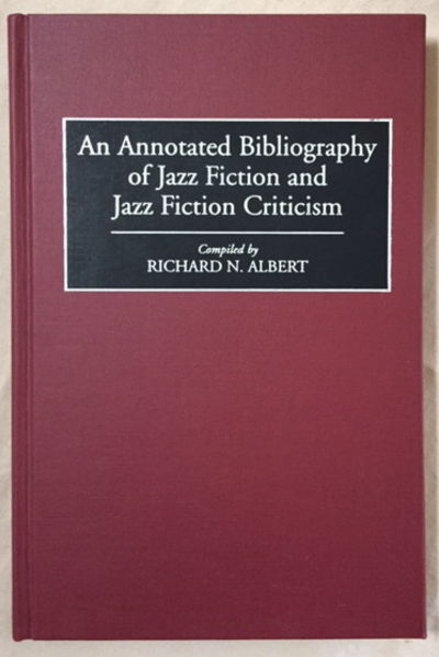 Image for An Annotated Bibliography of Jazz Fiction and Jazz Fiction Criticism
