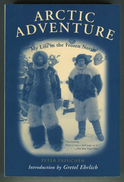 Image for Arctic Adventure: My Life in the Frozen North