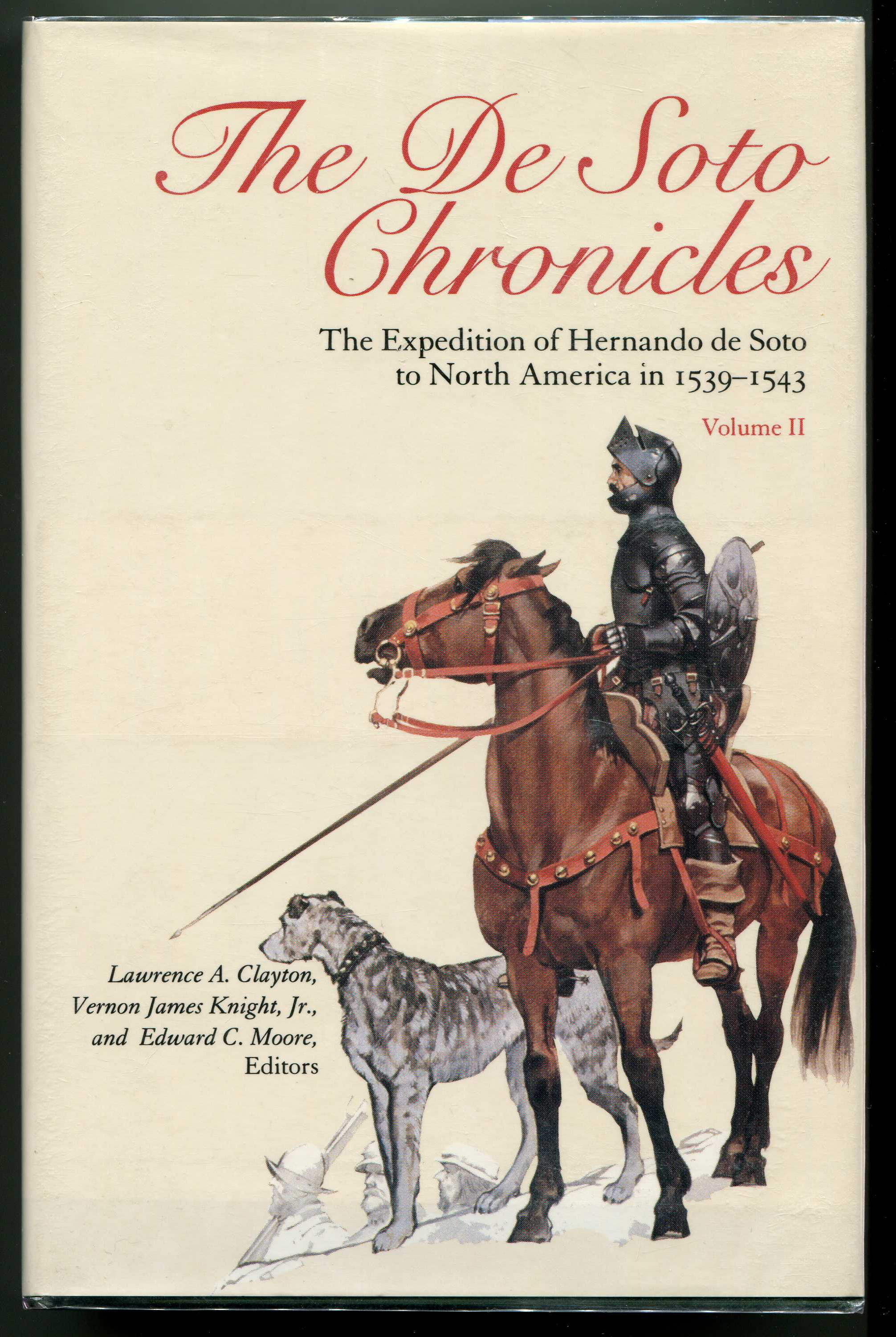 Image for The De Soto Chronicles: The Expedition of Hernando de Soto to North America in 1539-1543, Volumes 1 & 2