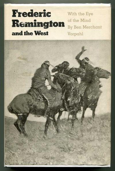 Image for Frederic Remington and the West With the Eye of the Mind