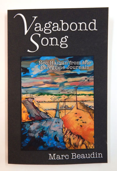 Image for Vagabond Song: Neo-Haibun from the Peregrine Journals