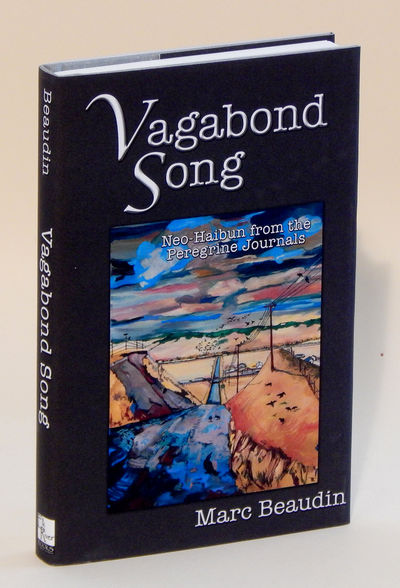 Image for Vagabond Song: Neo-Haibun from the Peregrine Journals - Limited Edition
