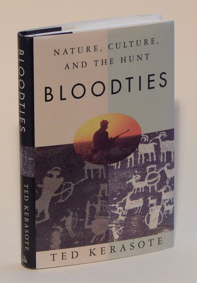 Image for Bloodties: Nature, Culture, and the Hunt