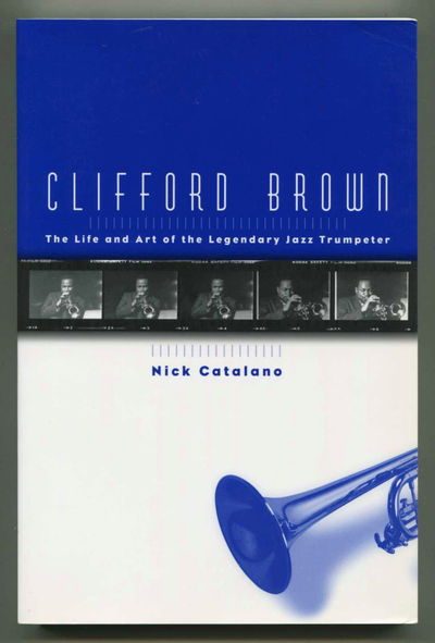 Image for Clifford Brown: The Life and Art of the Legendary Jazz Trumpeter