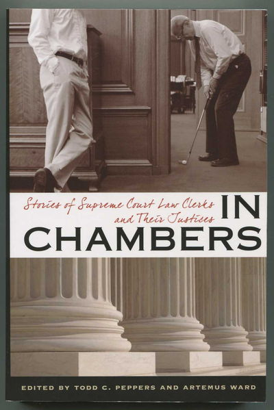 Image for In Chambers: Stories of Supreme Court Law Clerks and Their Justices