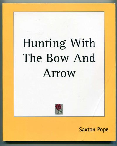 Image for Hunting with the Bow and Arrow