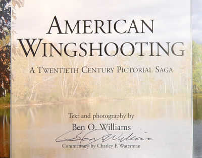 Image for American Wingshooting A Twentieth Century Pictoral Saga