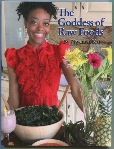 Image for The Goddess of Raw Foods
