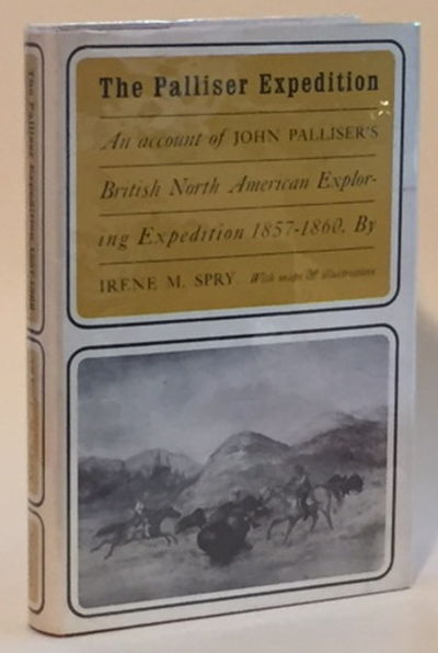 Image for The Palliser Expedition: An Account of John Palliser's British North Ameican Expedition 1857-1860