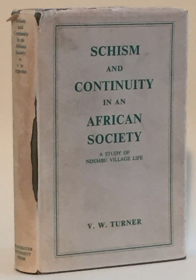 Image for Schism and Continuity in an African Society: A Study of Ndembu Village Life