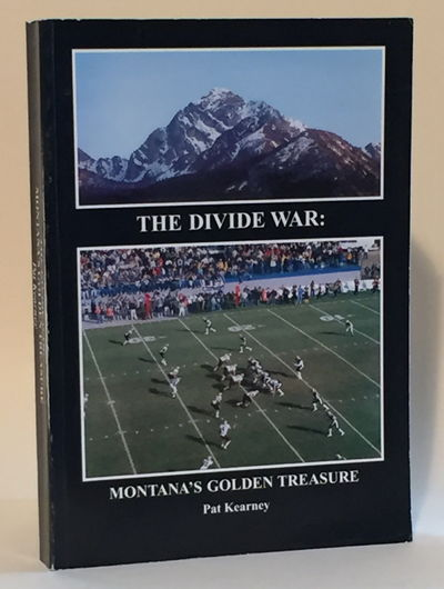 Image for The Divide War: Montana's Golden Treasure