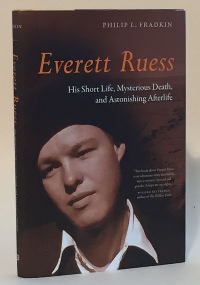 Image for Everett Ruess: His Short Life, Mysterious Death and Astonishing Afterlife