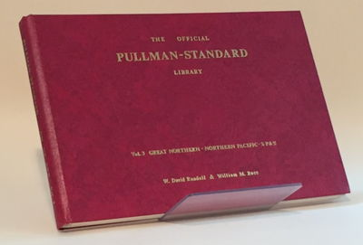 Image for The Official Pullman-Standard Library: Vol. 3 Great Northern - Northern Pacific - SP&S