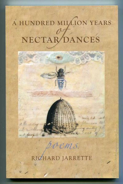 Image for A Hundred Million Years of Nectar Dances