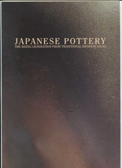 Image for Japanese Pottery: The Rising Generation from Traditional Japanese Kilns