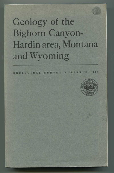 Image for Geology of the Bighorn Canyon-Hardin area, Montana and Wyoming Geological Survey Bulletin 1026