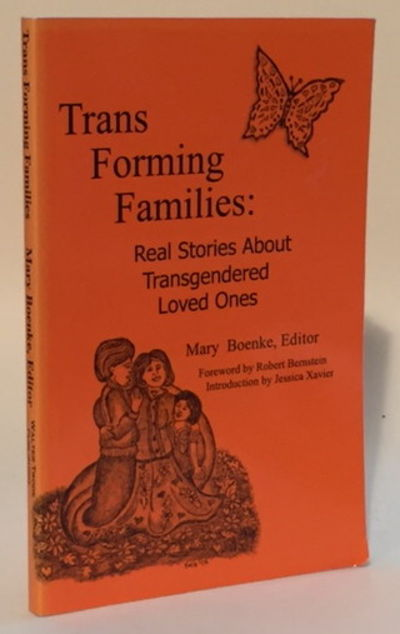 Image for Trans Forming Families Real Stories About Transgendered Loved Ones