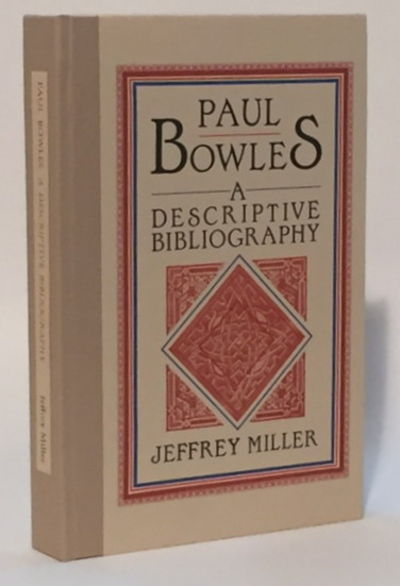 Image for Paul Bowles: A Descriptive Bibliography
