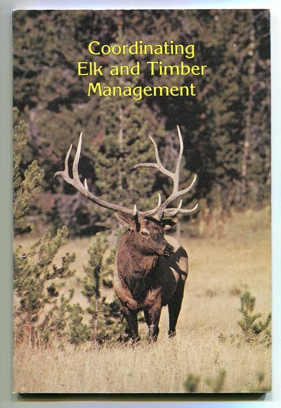Image for Coordinating Elk and Timber Management