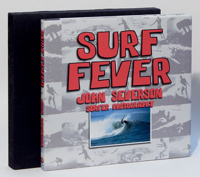 Image for Surf Fever: Surfer Photography by John Severson featuring The Surfer Years, 1950s to 1970s