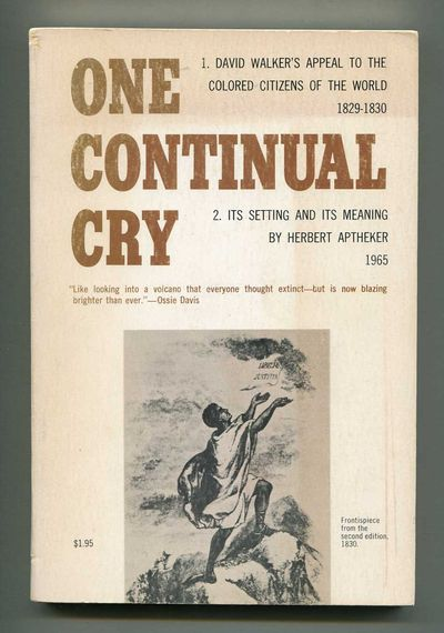 Image for One Continual Cry: David Walker's Appeal to the Colored Citizens of the World (1829-1830): It's setting and meaning.