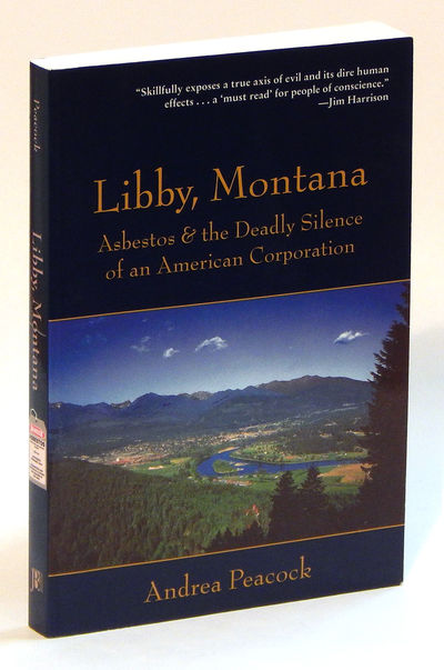Image for Libby, Montana Asbestos and the Deadly Silence of an American Corporation