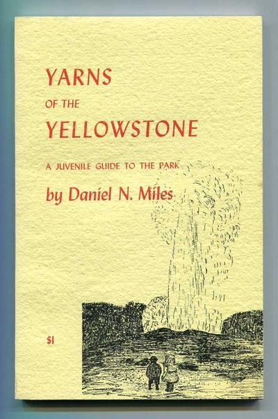 Image for Yarns of the Yellowstone: A Juvenile Guide to the Park