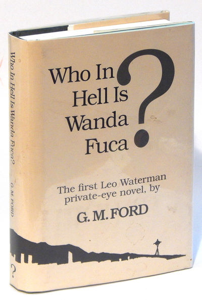 Image for Who In Hell Is Wanda Fuca