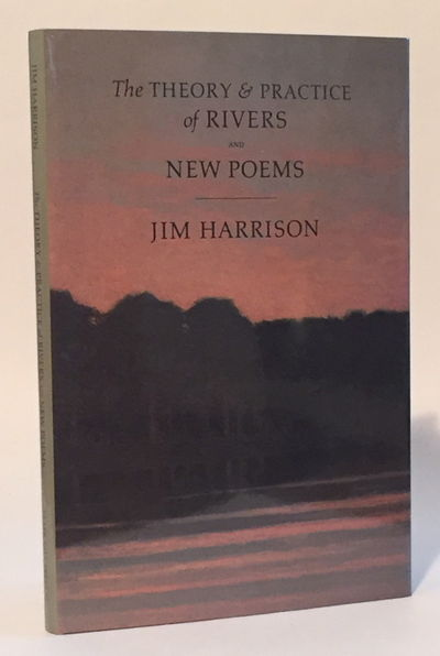 Image for The Theory & Practice of Rivers and New Poems