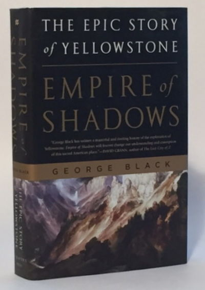 Image for Empire of Shadows: The Epic Story of Yellowstone