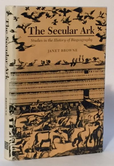 Image for The Secular Ark: Studies in the History of Biogeography